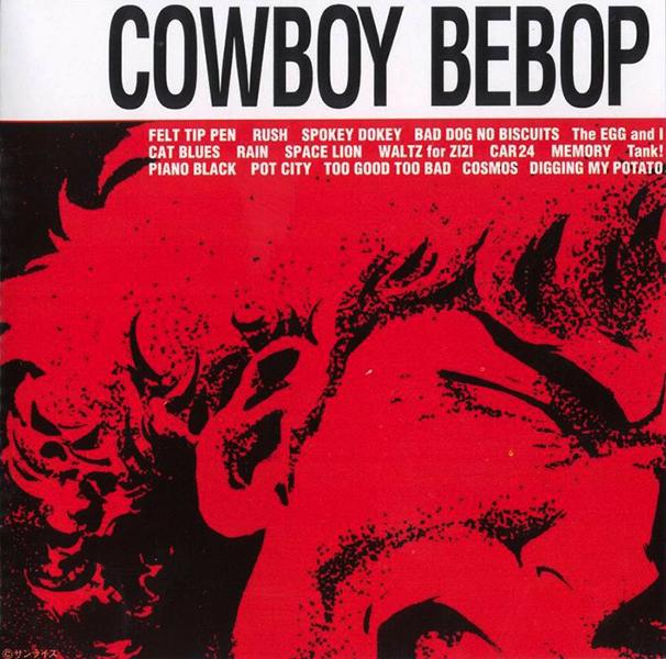 Cowboy Bebop OST (1/6)