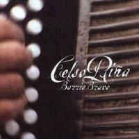 187. Celso Piña - Barrio Bravo